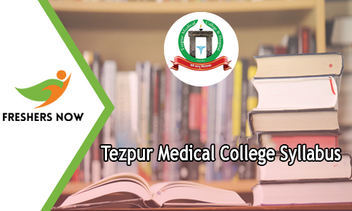 Tezpur Medical College Syllabus