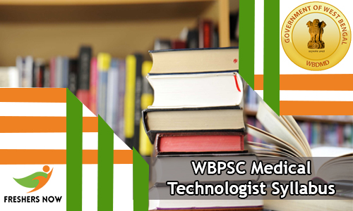 WBPSC Medical Technologist Syllabus