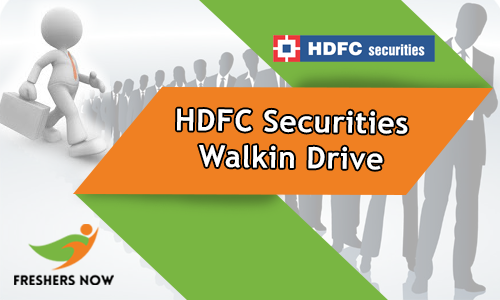 HDFC Securities Walkin Drive