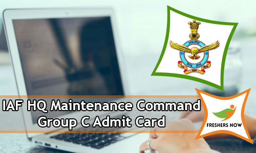 IAF HQ Maintenance Command Group C Admit Card