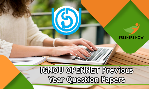IGNOU OPENNET Previous Year Question Papers