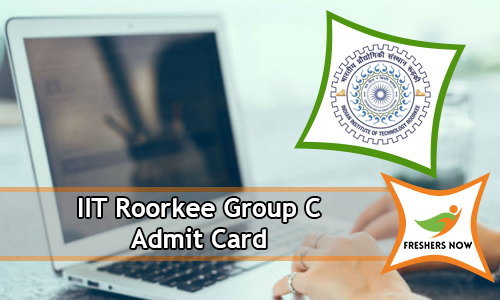 IIT Roorkee Group C Admit Card