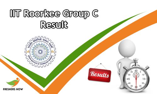 IIT Roorkee Group C Result