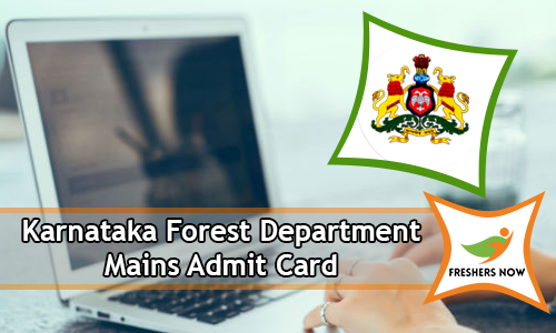Karnataka Forest Department Mains Admit Card