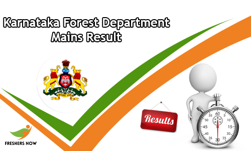 Karnataka Forest Department Mains Result