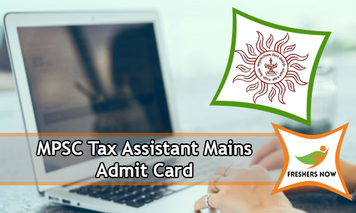 MPSC Tax Assistant Mains Admit Card