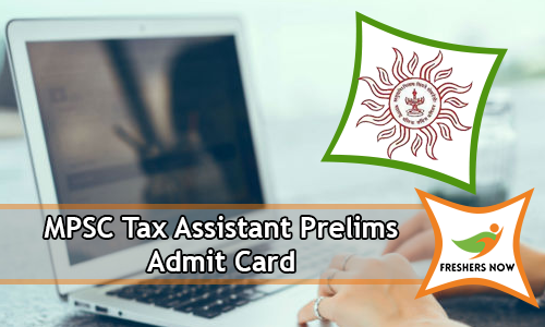 MPSC Tax Assistant Prelims Admit Card