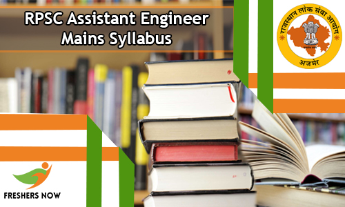 RPSC Assistant Engineer Mains Syllabus
