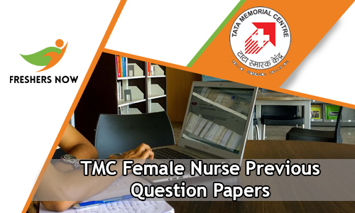TMC Female Nurse Previous Question Papers