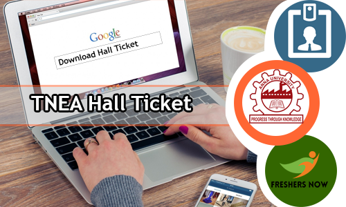 TNEA Hall Ticket 2018-2019 Download - Tamil Nadu Engineering Test