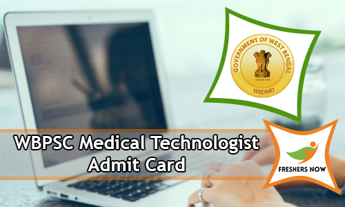 WBPSC Medical Technologist Admit Card