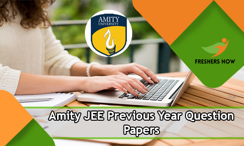 Amity JEE Previous Year Question Papers