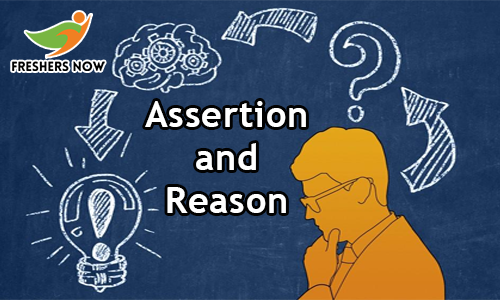 Assertion and Reason