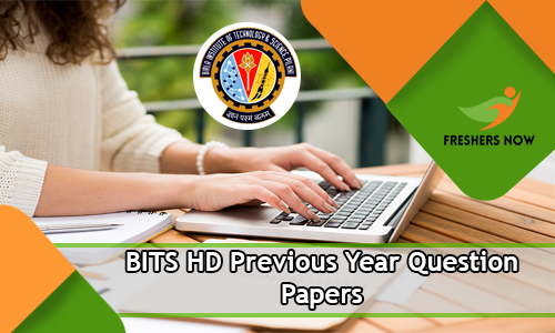 BITS HD Previous Year Question Papers