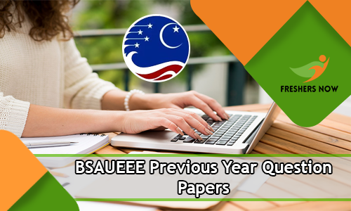 BSAUEEE Previous Year Question Papers