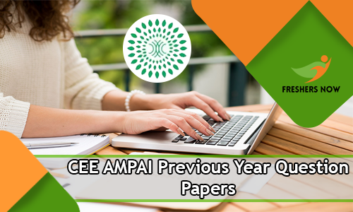 CEE AMPAI Previous Year Question Papers