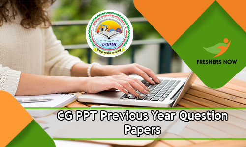 CG PPT Previous Year Question Papers PDF Download