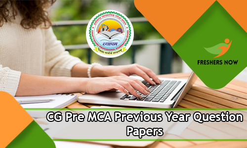 CG Pre MCA Previous Year Question Papers