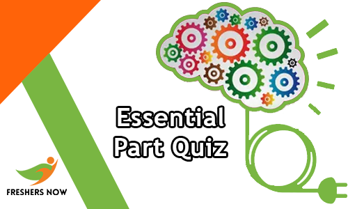 Essential Part Quiz