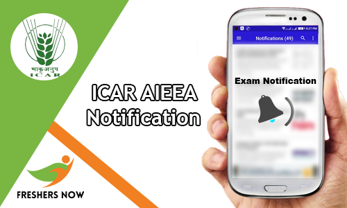 ICAR AIEEA Notification