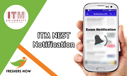ITM NEST Notification