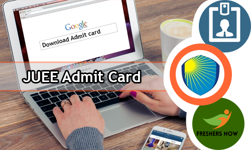 JUEE Admit Card