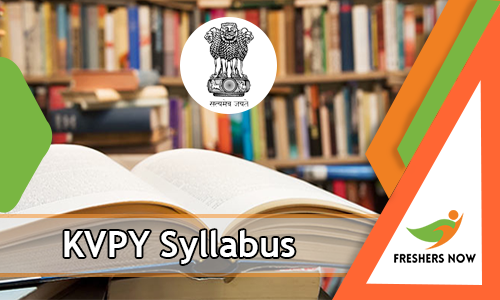 KVPY Syllabus 2018-2019 PDF Download – KVPY Exam Pattern