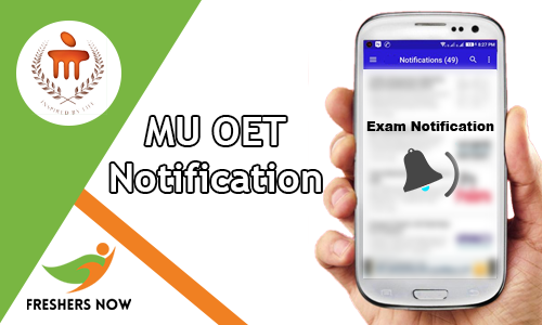MU OET Notification