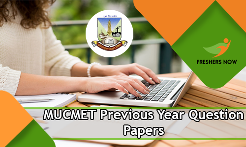 MUCMET Previous Year Question Papers