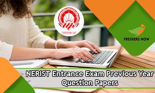 NERIST Entrance Exam Previous Year Question Papers