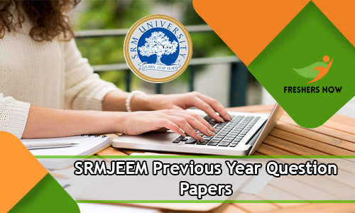 SRMJEEM Previous Year Question Papers