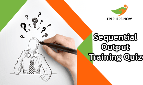 Sequential Output Training Quiz