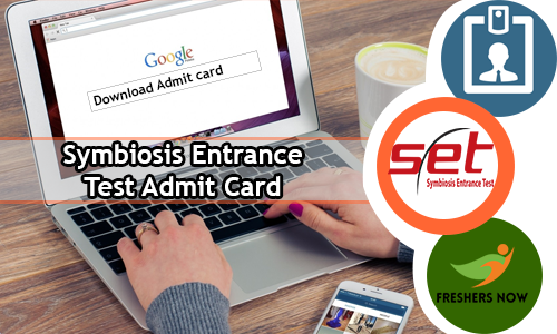 Symbiosis Entrance Test Admit Card