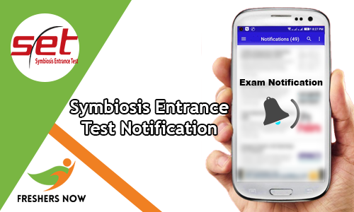 Symbiosis entry test notification