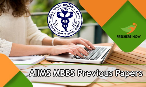 AIIMS MBBS Previous Year Question Papers