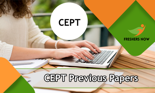 Cept Entrance Exam Previous Papers Pdf Download Cept University Sample Papers Freshersnow Com