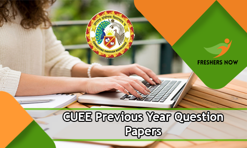 CUEE Previous Year Question Papers