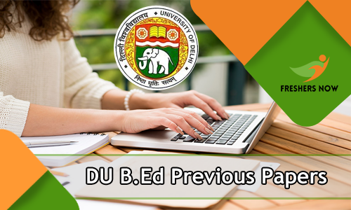 DU B Ed Previous Papers PDF Download - B Ed Entrance Exam Sample