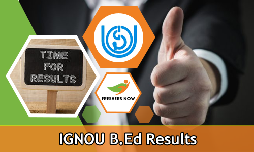 IGNOU B.Ed Results
