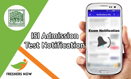 ISI Admission Test Notification