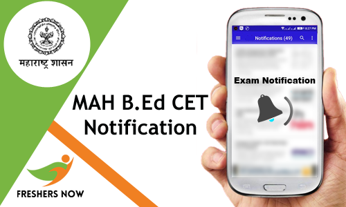 MAH B.Ed CET Notification