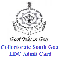 Collectorate South Goa LDC Admit Card
