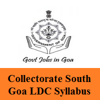Collectorate South Goa LDC Syllabus