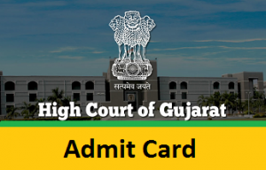 Gujarat High Court Admit Card