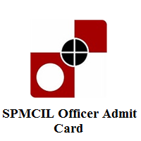 SPMCIL Officer Admit Card