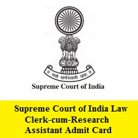 Supreme Court of India Law Clerk-cum-Research Assistant Admit Card