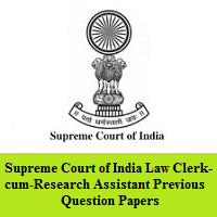 Supreme Court of India Law Clerk-cum-Research Assistant Previous Question Papers