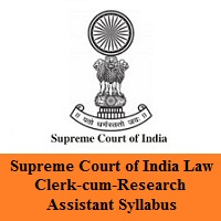 Supreme Court of India Law Clerk-cum-Research Assistant Syllabus