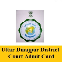 Uttar Dinajpur District Court Admit Card