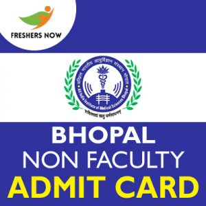 AIIMS Bhopal Non Faculty Admit Card 2019